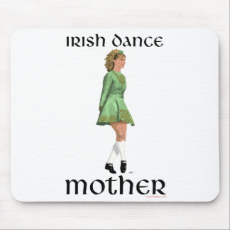 Irish Step Dance Mother - Green Mouse Pad