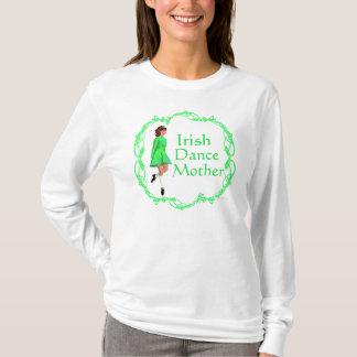 Irish Step Dance Mother - Green T-Shirt