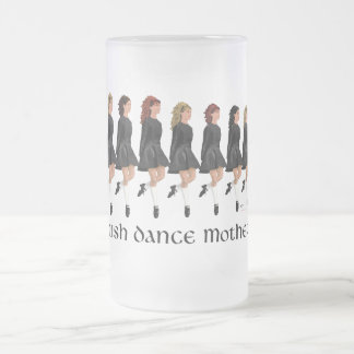 Irish Step Dance Mother - Line of Dancers Frosted Glass Beer Mug