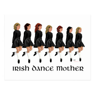 Irish Step Dance Mother - Line of Dancers Postcard
