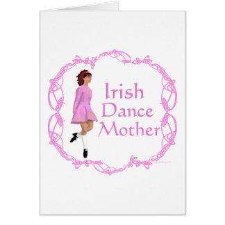Irish Step Dance Mother - Pink Greeting Cards