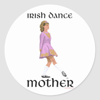 Irish Step Dance Mother - Pink Classic Round Sticker