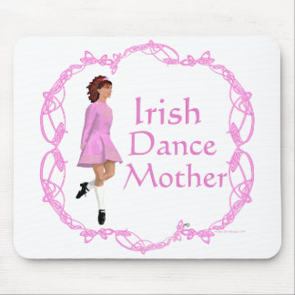 Irish Step Dance Mother - Pink Mouse Pad