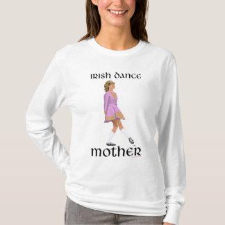 Irish Step Dance Mother - Pink T-Shirt