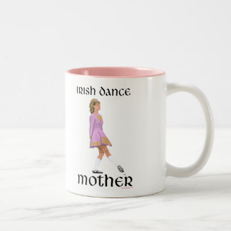 Irish Step Dance Mother - Pink Two-Tone Coffee Mug