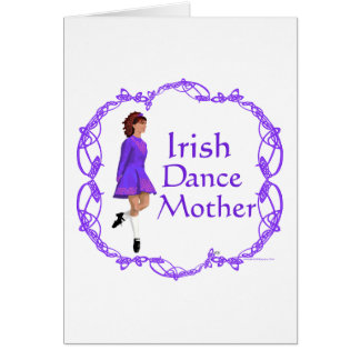 Irish Step Dance Mother - Purple Card