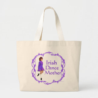 Irish Step Dance Mother - Purple Large Tote Bag