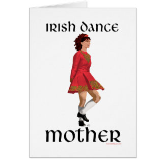 Irish Step Dance Mother - Red Greeting Cards