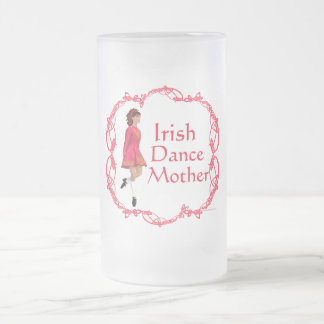 Irish Step Dance Mother - Red Frosted Glass Beer Mug