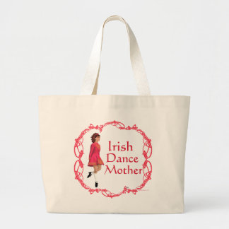 Irish Step Dance Mother - Red Large Tote Bag