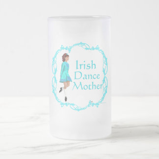 Irish Step Dance Mother - Turquoise Frosted Glass Beer Mug