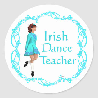 Irish Step Dance Teacher - Turquoise Classic Round Sticker