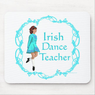 Irish Step Dance Teacher - Turquoise Mouse Pad