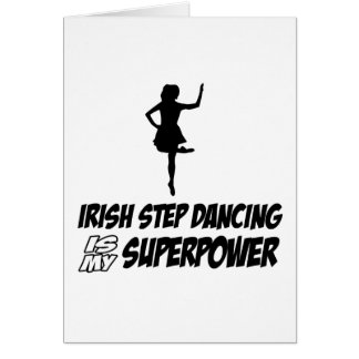 Irish Stepdance Superpower Designs Card