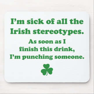 Irish Stereotypes Mouse Pad