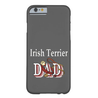 Irish Terrier DAD Gifts Barely There iPhone 6 Case