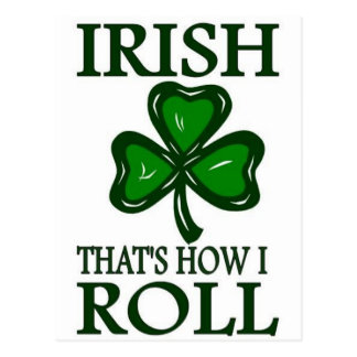 Irish That's How I roll Post Cards