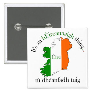 Irish Thing Pinback Button