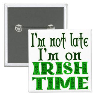 Irish Time Funny Saying Button
