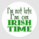 Irish Time Funny Saying Sticker