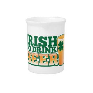 Irish to drink BEER! Drink Pitcher