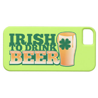 Irish to DRINK BEER! from The Beer Shop iPhone SE/5/5s Case