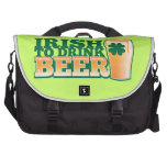 Irish to DRINK BEER! from The Beer Shop Laptop Computer Bag