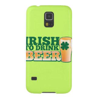 Irish to drink BEER! Galaxy S5 Case