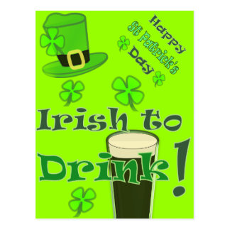 Irish to Drink - for St Patricks Postcard