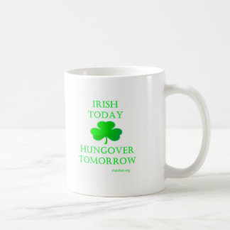 Irish Today Coffee Mug