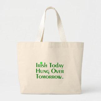 Irish Today Hung Over Tomorrow. Large Tote Bag