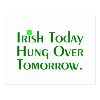 Irish Today Hung Over Tomorrow. Postcard