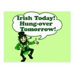 Irish Today Hung-over Tomorrow Postcard
