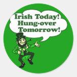 Irish Today Hung-over Tomorrow Sticker