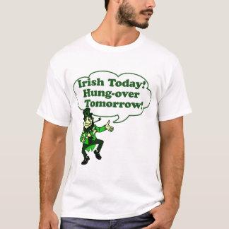 Irish Today Hung-over Tomorrow T-Shirt