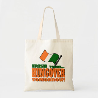 Irish Today Hung-over Tomorrow Tote Bag