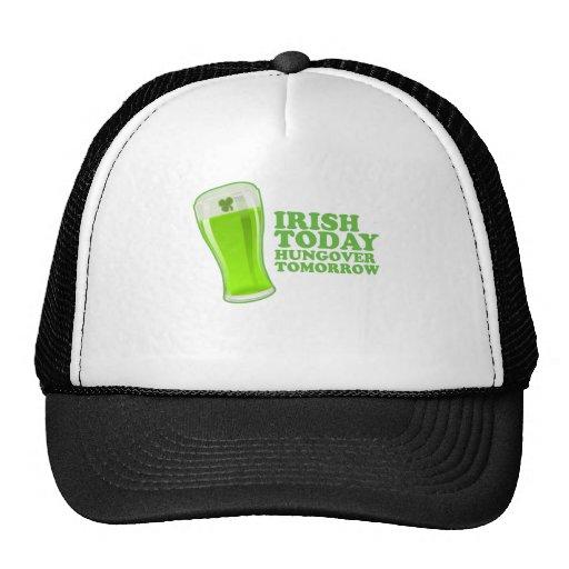 Irish Today Hungover Tomorrow St Patricks Day Trucker Hat