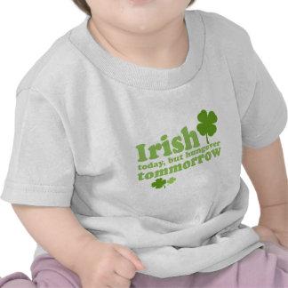 IRISH TODAY HUNGOVER TOMORROW TEE SHIRTS