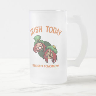 Irish Today -w Frosted Glass Beer Mug
