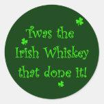 Irish Whiskey Done it! Round Stickers