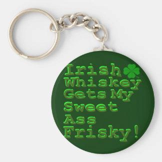 Irish Whiskey Gets My Sweet A$$ Frisky Keychain