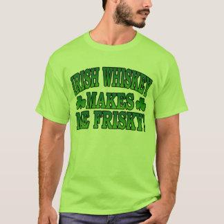 Irish Whiskey Makes Me Friskey T-Shirt