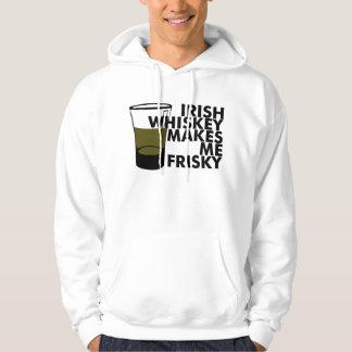 Irish Whiskey Makes Me Frisky Hoodie