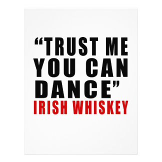 IRISH WHISKEY TRUST ME YOU CAN DANCE LETTERHEAD
