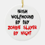 Irish Wolfhound by Day Zombie Slayer by Night Christmas Ornament