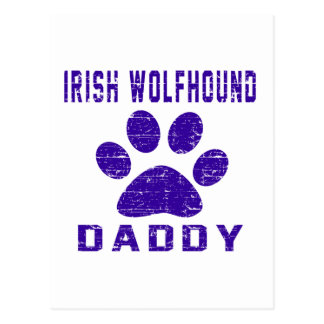 Irish Wolfhound Daddy Gifts Designs Post Cards