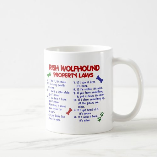 IRISH WOLFHOUND Property Laws 2 Coffee Mug