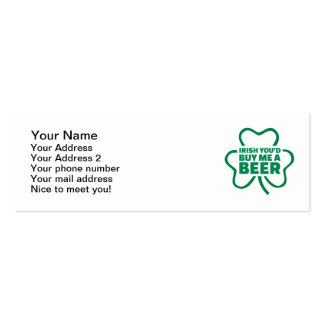 Irish you d buy me a beer business card template