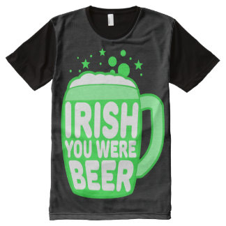 Irish You Were Beer All-Over Print Shirt