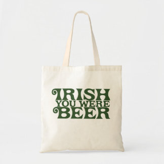 Irish you were beer budget tote bag